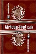 African Soul Talk: When Politics Is Not Enough als Buch