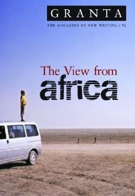 Granta 92: The View from Africa als Taschenbuch