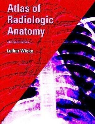 Atlas of Radiologic Anatomy als Taschenbuch