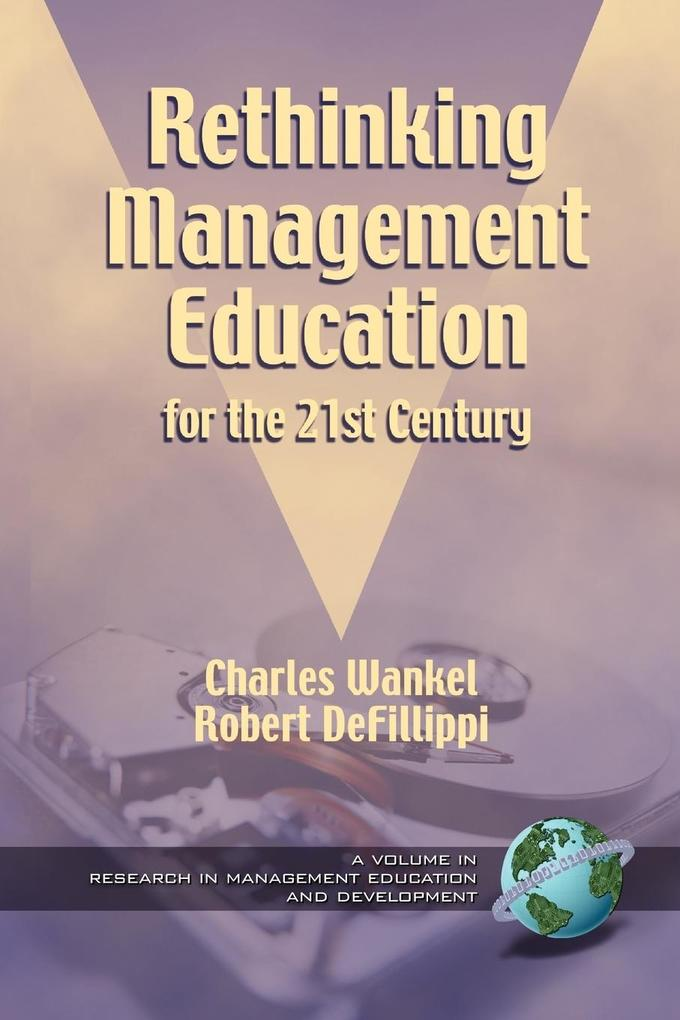 Rethinking Management Education for the 21st Century (PB) als Taschenbuch