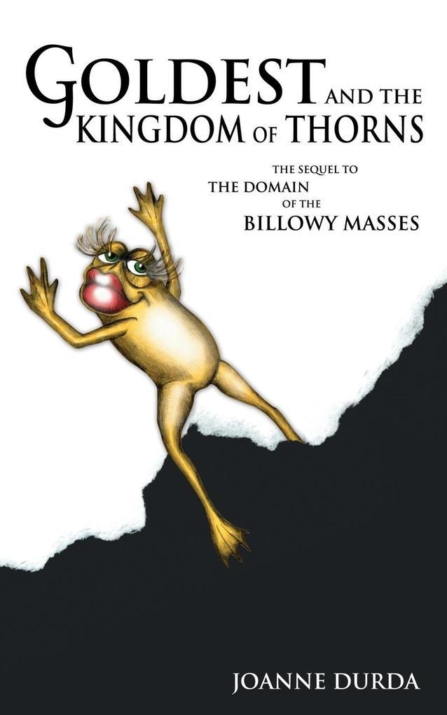 Goldest and the Kingdom of Thorns als Taschenbuch