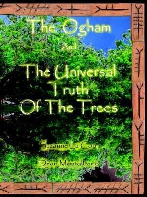 The Ogham and the Universal Truth of the Trees- As Above, So Below als Taschenbuch