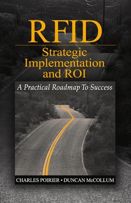Rfid Strategic Implementation and Roi: A Practical Roadmap to Success als Buch