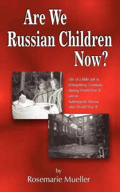 Are We Russian Children Now? als Taschenbuch