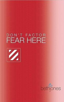 Don't Factor Fear Hear: God's Word for Overcoming Anxiety, Fear and Phobias als Taschenbuch