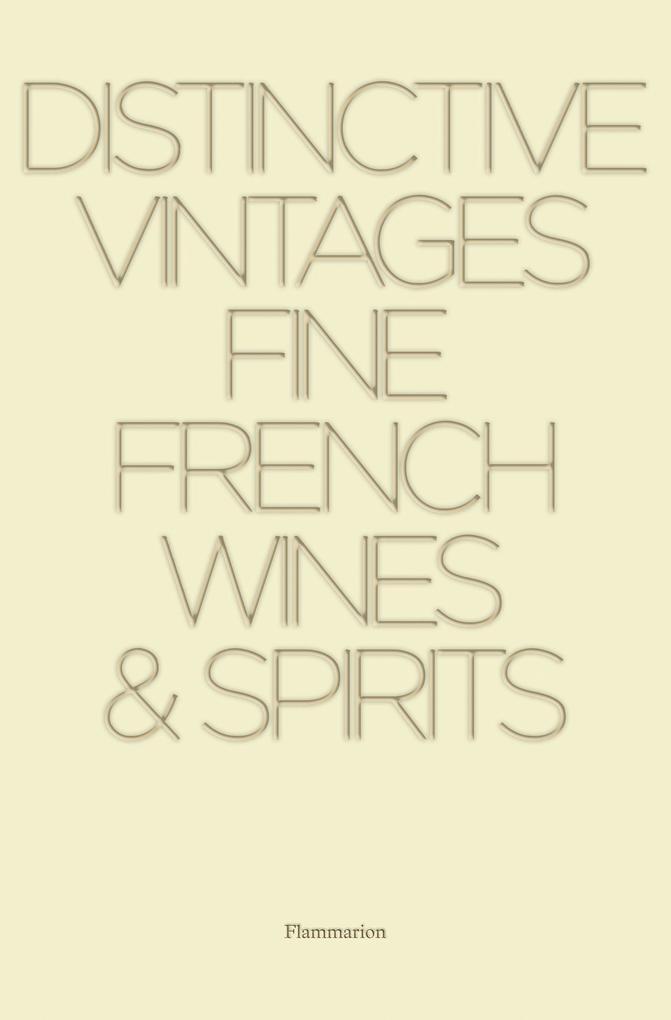 Distinctive Vintages Fine French Wines & Spirits als Buch