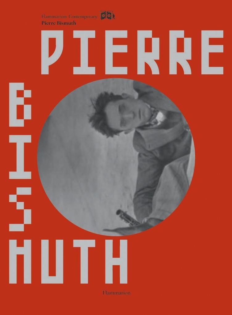Pierre Bismuth als Buch