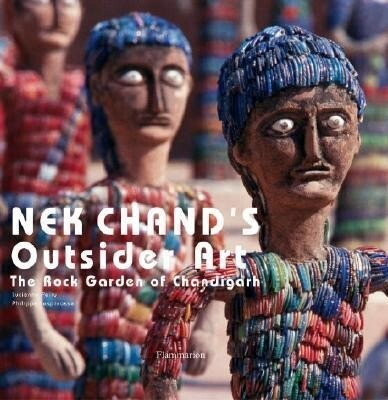 NEK Chand's Outsider Art: The Rock Garden of Chandigarh als Buch