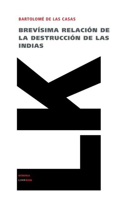 Brevísima relación de la destrucción de las Indias als Taschenbuch