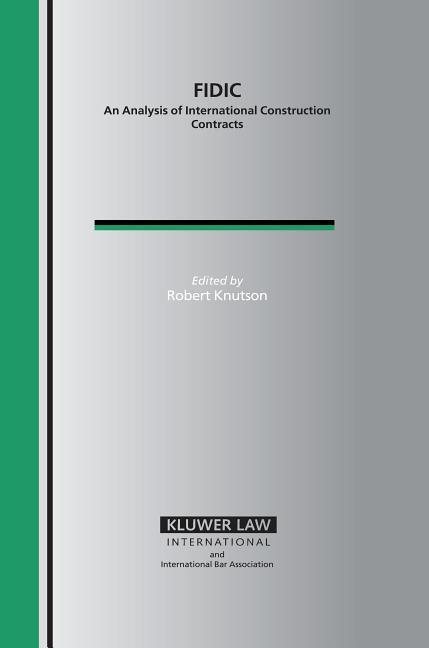 Fidic: An Analysis of International Construction Contracts als Buch