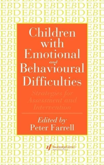 Children with Emotional and Behavioural Difficulties: Strategies for Assessment and Intervention als Buch