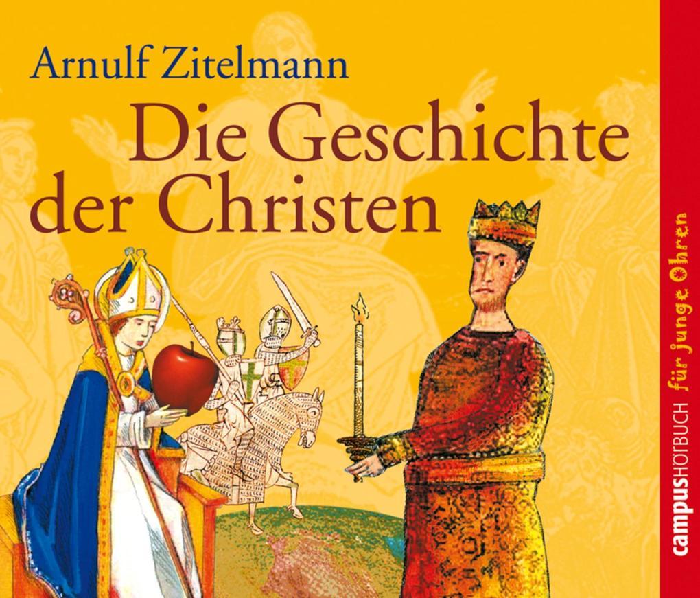 Die Geschichte der Christen als Hörbuch Download