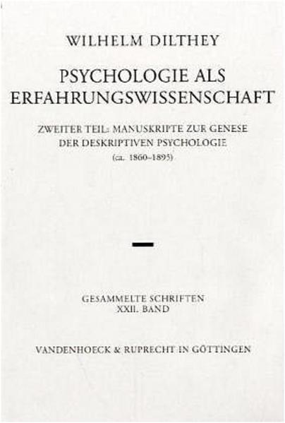 Gesammelte Schriften 22. Psychologie als Erfahrungswissenschaft, Teil 2 als Buch