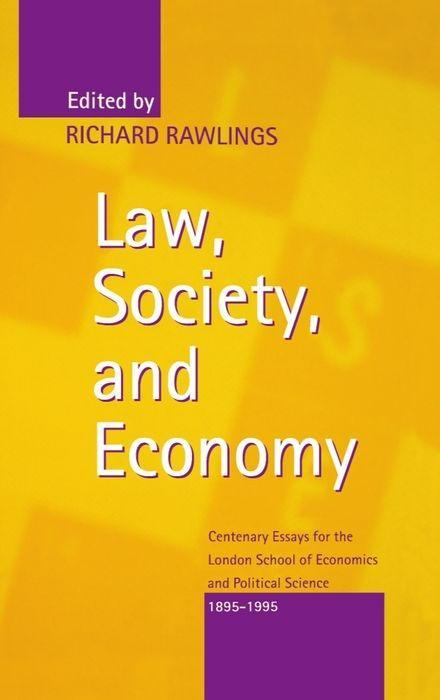 Law, Society, and Economy: Centenary Essays for the London School of Economics and Political Science 1895-1995 als Buch
