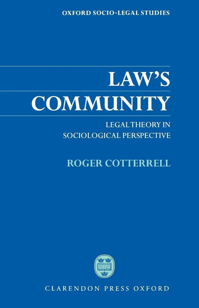 Law's Community: Legal Theory in Sociological Perspective als Taschenbuch