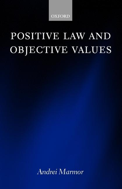 Positive Law and Objective Values als Buch