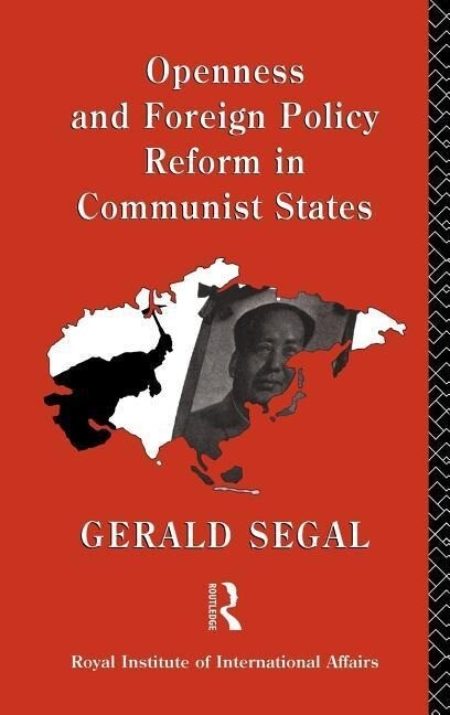 Openness and Foreign Policy Reform in Communist States als Buch