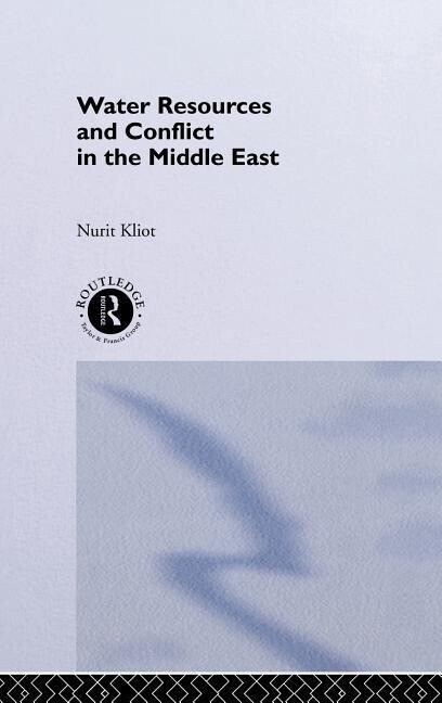Water Resources and Conflict in the Middle East als Buch