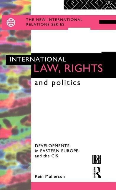 International Law, Rights and Politics als Buch