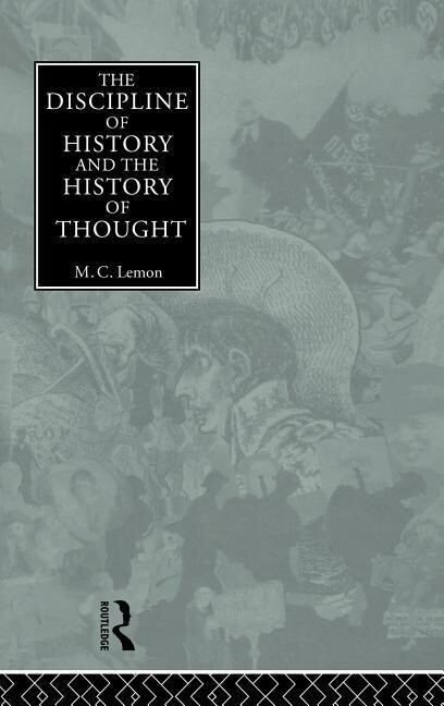 The Discipline of History and the History of Thought als Buch