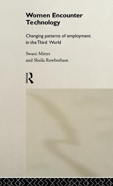 Women Encounter Technology: Changing Patterns of Employment in the Third World als Buch