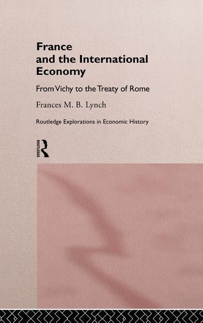 France and the International Economy als Buch
