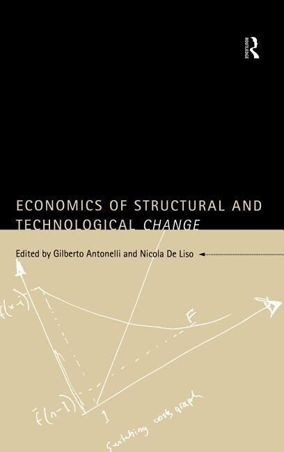 Economics of Structural and Technological Change als Buch
