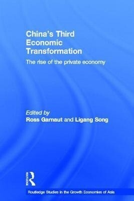 China's Third Economic Transformation: The Rise of the Private Economy als Buch