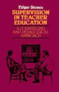 Supervision in Teacher Education: A Counselling and Pedagogical Approach als Taschenbuch
