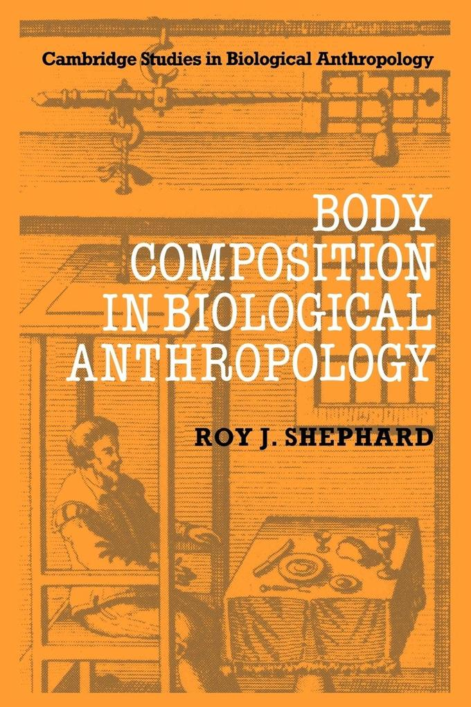 Body Composition in Biological Anthropology als Buch