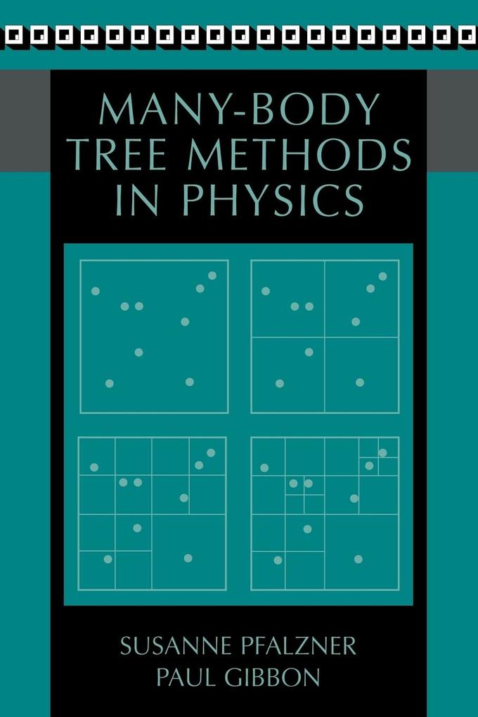 Many-Body Tree Methods in Physics als Buch