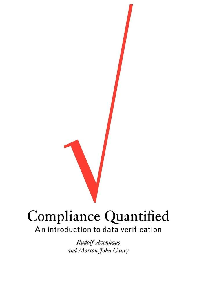 Compliance Quantified: An Introduction to Data Verification als Buch