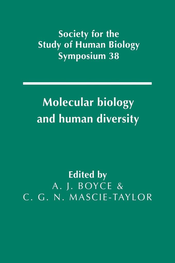 Molecular Biology and Human Diversity als Buch