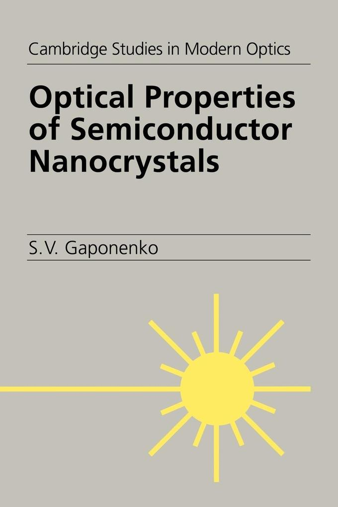 Optical Properties of Semiconductor Nanocrystals als Buch
