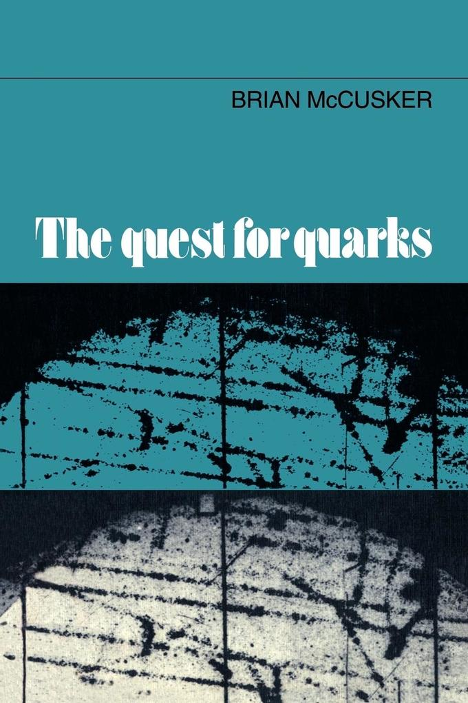 The Quest for Quarks als Buch