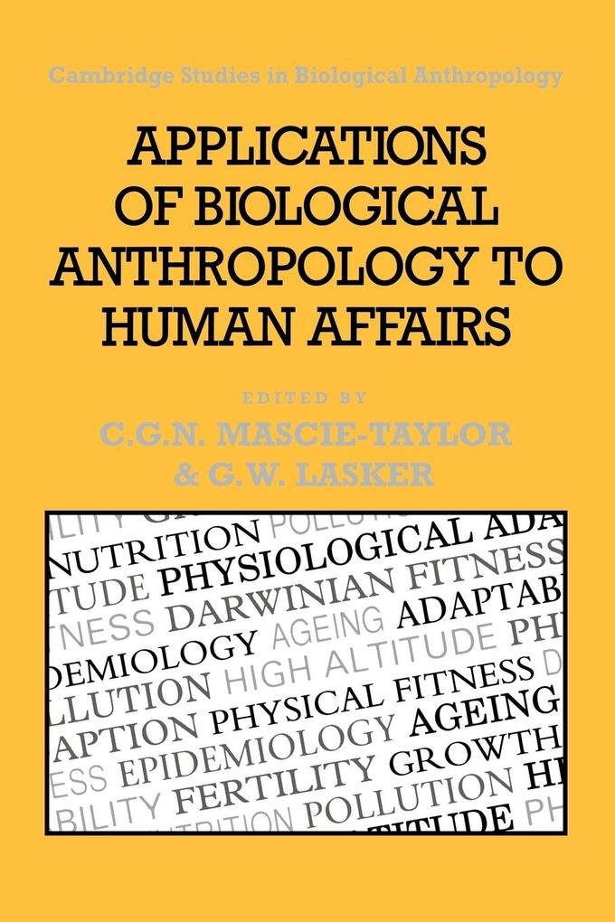 Applications of Biological Anthropology to Human Affairs als Buch