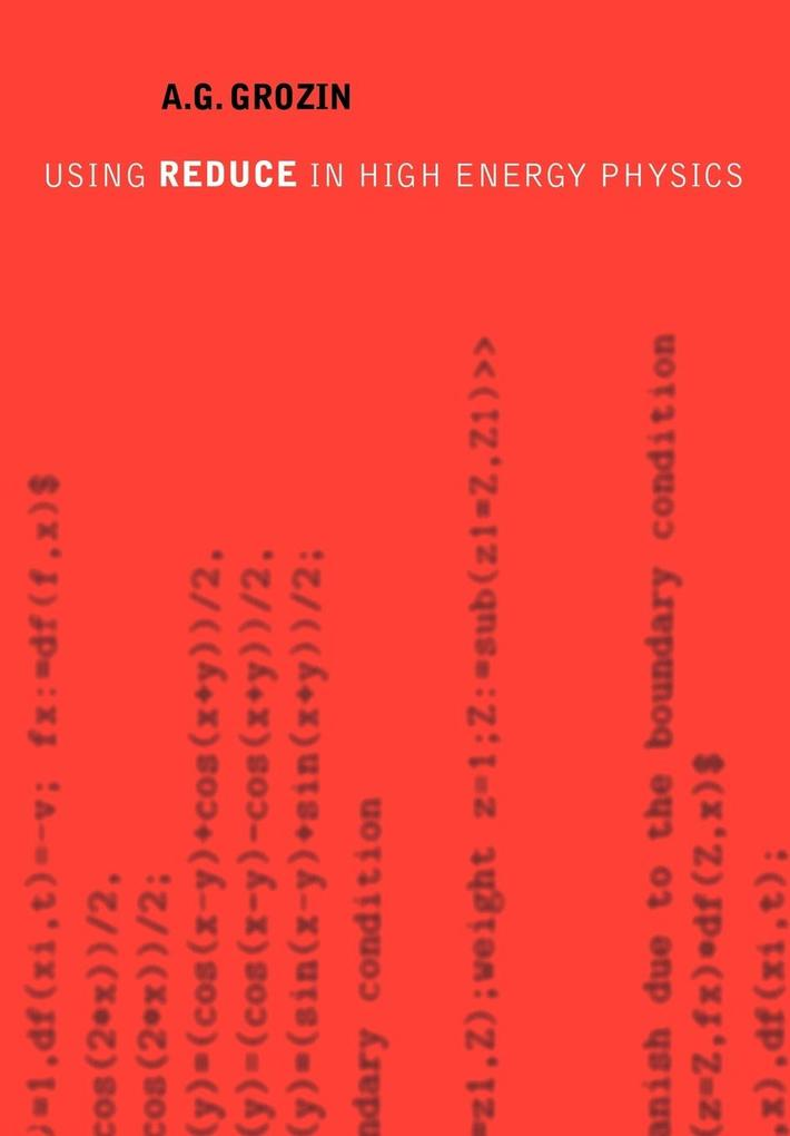 Using Reduce in High Energy Physics als Buch
