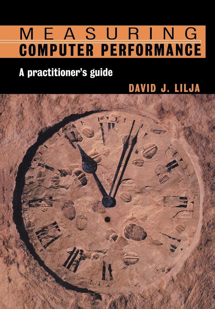 Measuring Computer Performance als Buch
