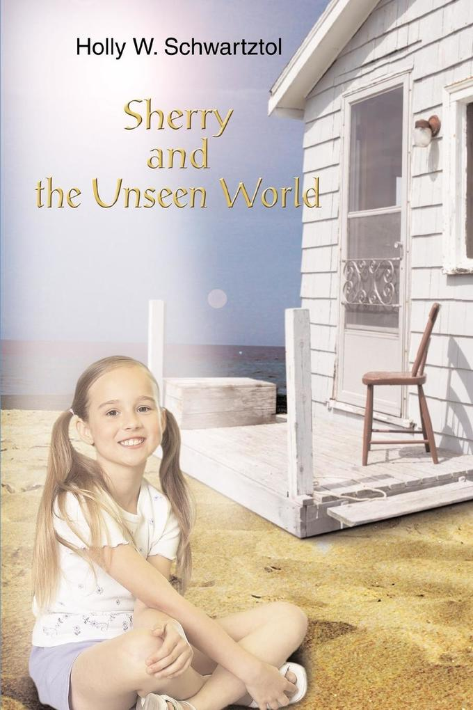 Sherry and the Unseen World als Buch