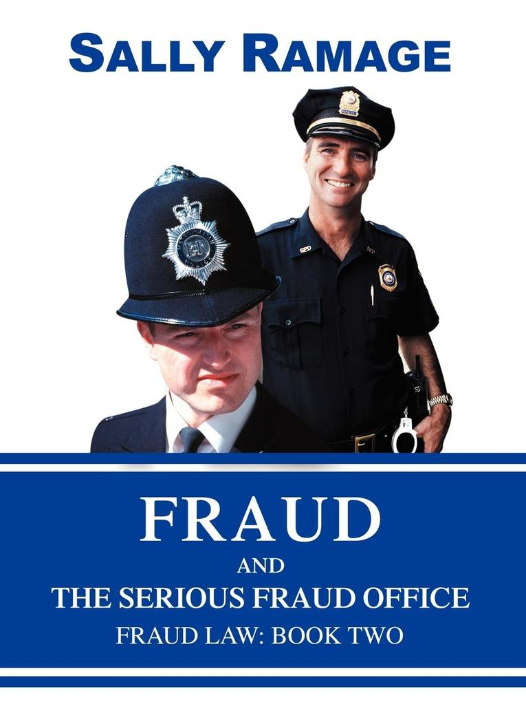 Fraud and the Serious Fraud Office: Fraud Law: Book Two als Taschenbuch