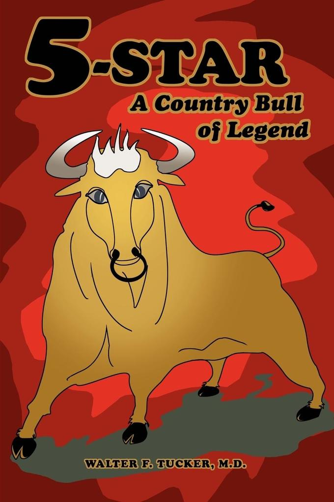 5-Star: A Country Bull of Legend als Buch