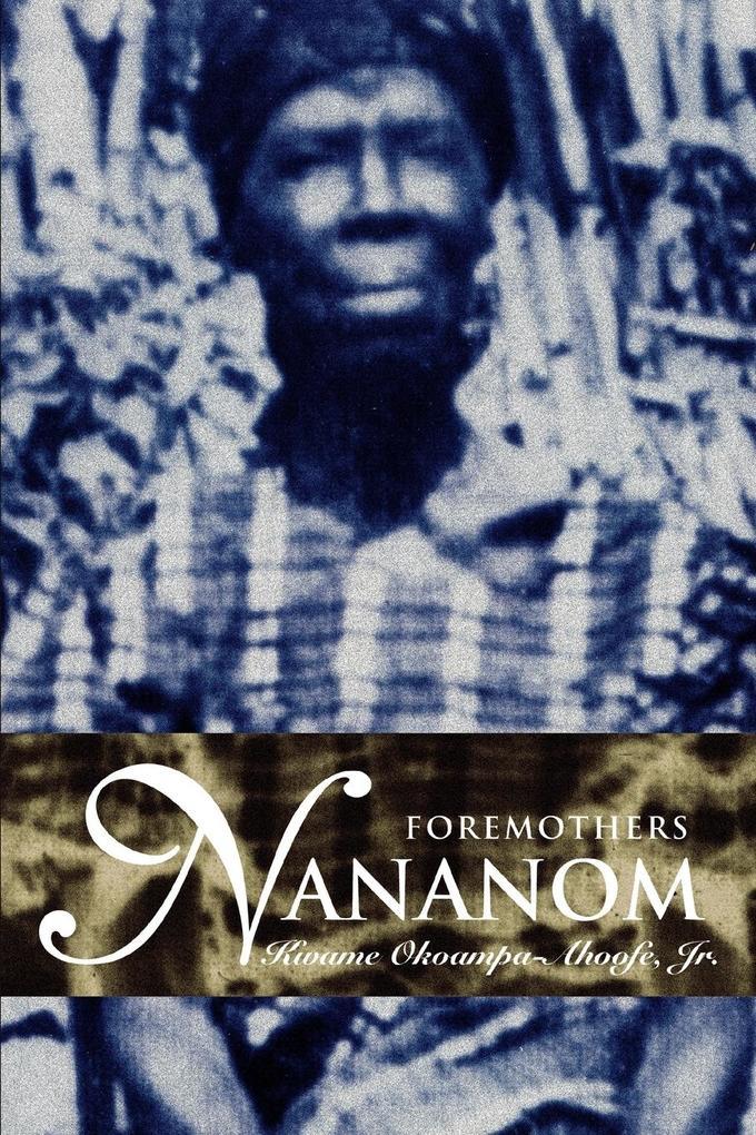 Nananom: Foremothers als Taschenbuch