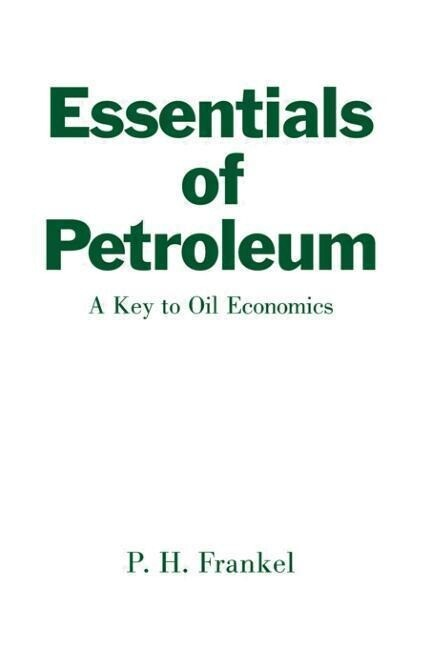 Essentials of Petroleum als Buch