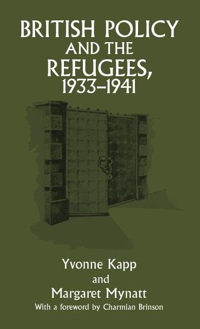 British Policy and the Refugees, 1933-1941 als Buch