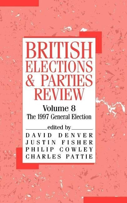British Elections and Parties Review: The General Election of 1997 als Buch