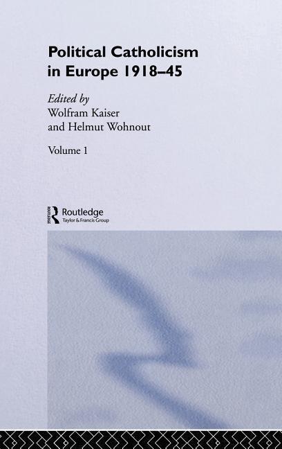 Political Catholicism in Europe 1918-1945: Volume 1 als Buch