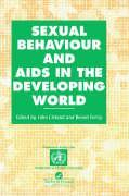 Sexual Behaviour and AIDS in the Developing World als Buch