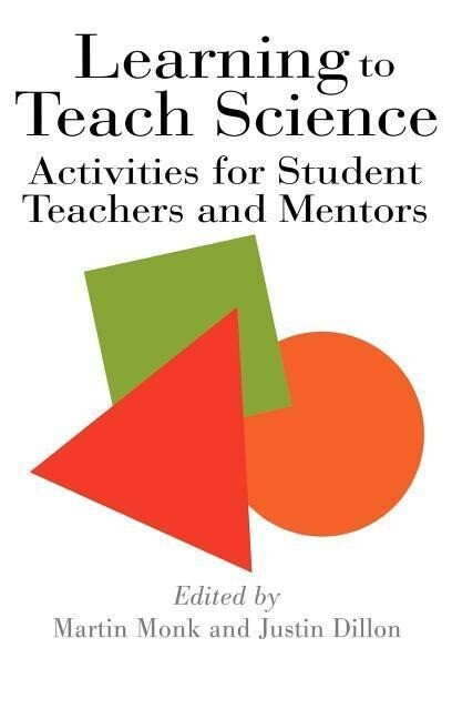 Learning to Teach Science: Activities for Student Teachers and Mentors als Buch