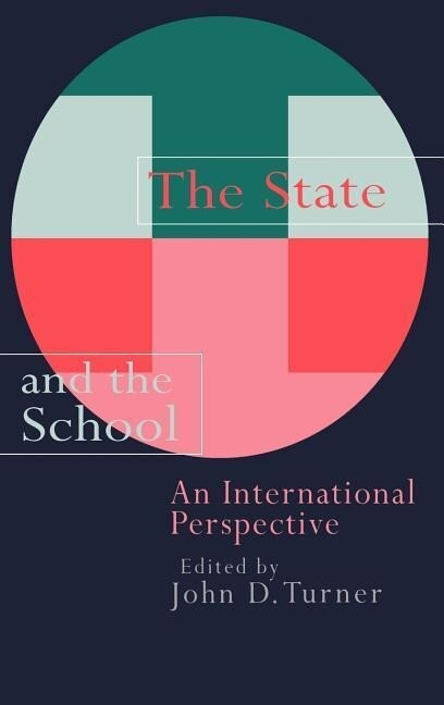 The State and the School: An International Perspective als Buch