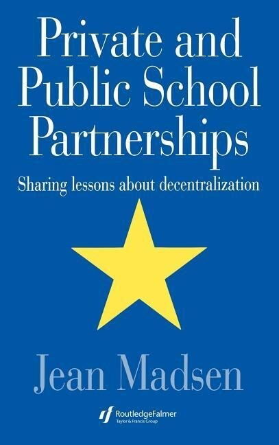 Private and Public School Partnerships als Buch